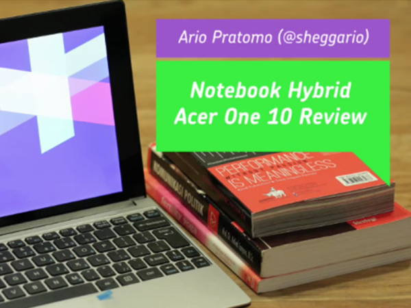 Review Acer One 10 dari Ario Pratomo