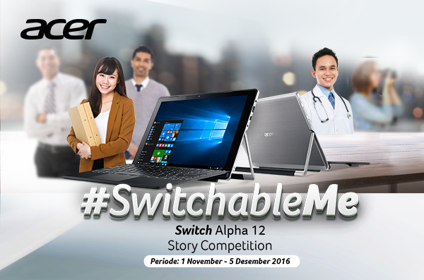 Yuk, Ikuti  Switchable Me Story Competition dengan Switch Alpha 12!