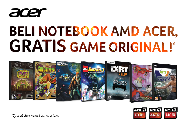 Beli Notebook AMD Acer, Gratis Game Original!