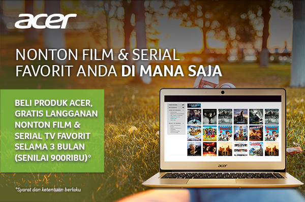 Beli Produk Acer, Gratis Film & Serial TV Favorit Selama 3 Bulan!