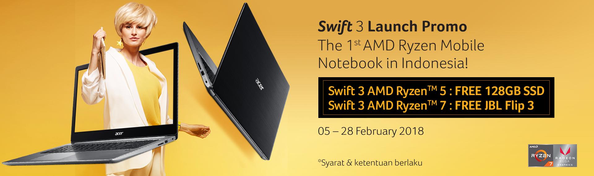 Promo Spesial Acer Swift 3, Notebook Pertama dengan AMD Ryzen Mobile!