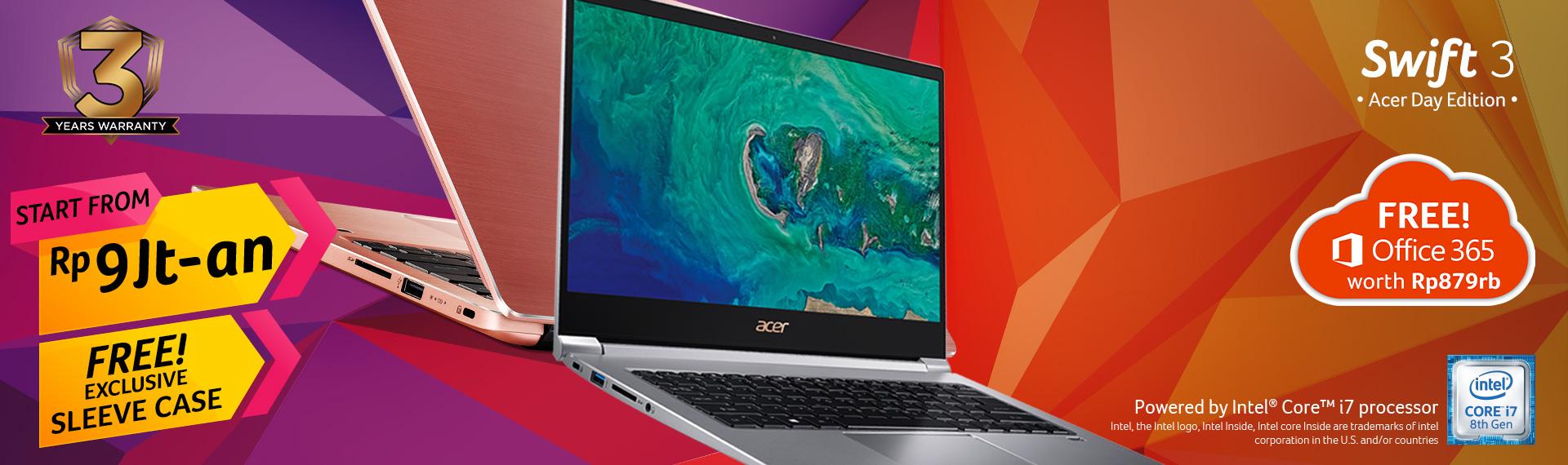 Swift 3 Acer Day Edition, Laptop Tipis Generasi Terbaru Seharga Hanya 9 Jutaan!