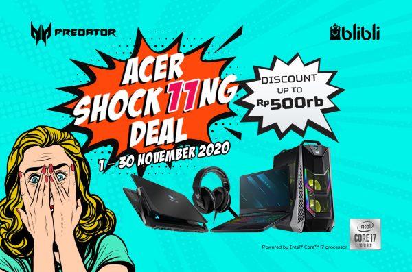 Promo Harbolnas 11.11 Acer Shock11ng Deals! Beli Produk Gaming Apa Aja Pasti Dapat Potongan Hingga 500 Ribu!